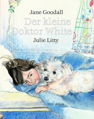 Der kleine Doktor White / mini-minedition - Jane Goodall; Julie Litty