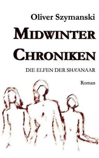 Midwinter Chroniken - Oliver Szymanski