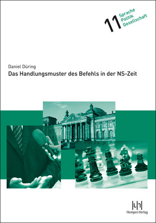 Das Handlungsmuster des Befehls in der NS-Zeit - Daniel Düring