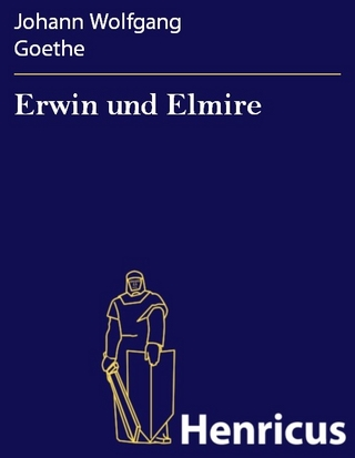 Erwin und Elmire - Johann Wolfgang Goethe