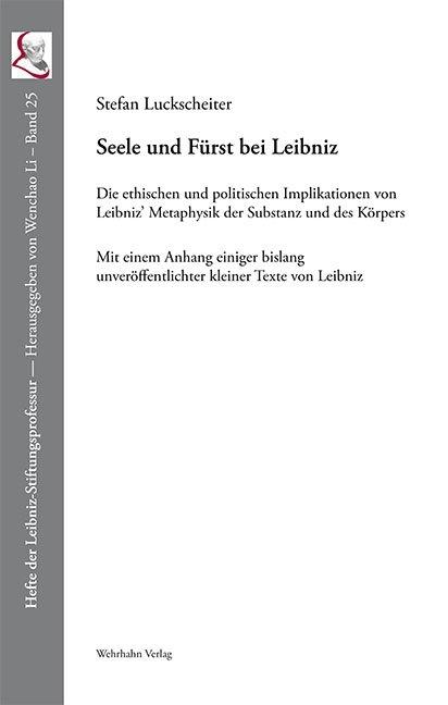Seele und Fürst bei Leibniz von Stefan Luckscheiter | ISBN 978-3 ...