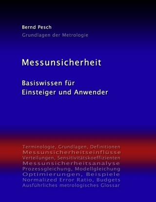Messunsicherheit - Bernd Pesch
