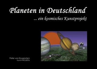 Planeten in Deutschland - Bettina Wiedig; Peter von Krusenstern