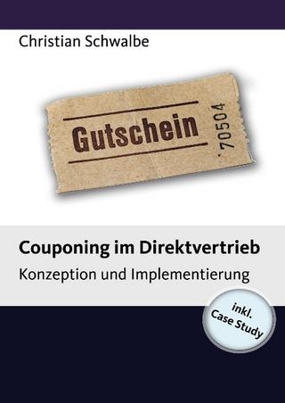 Couponing im Direktvertrieb - Christian Schwalbe