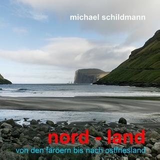 nord - land - Michael Schildmann