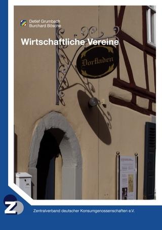Wirtschaftliche Vereine - Detlef Grumbach; Burchard Bösche