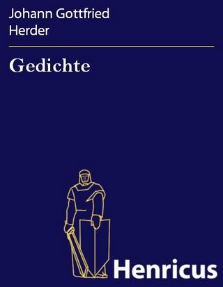 Gedichte - Johann Gottfried Herder