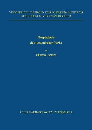 Morphologie des koreanischen Verbs - Bruno Lewin