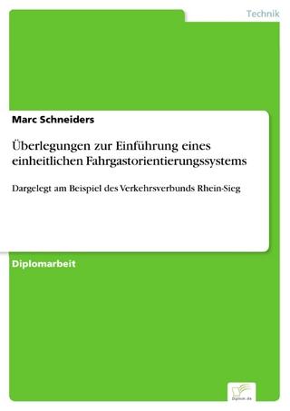 Überlegungen zur Einführung eines einheitlichen Fahrgastorientierungssystems - Marc Schneiders