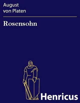 Rosensohn - August von Platen