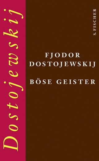 Böse Geister - Fjodor Dostojewskij