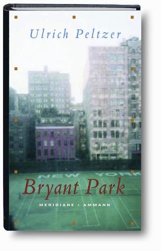Bryant Park - Ulrich Peltzer