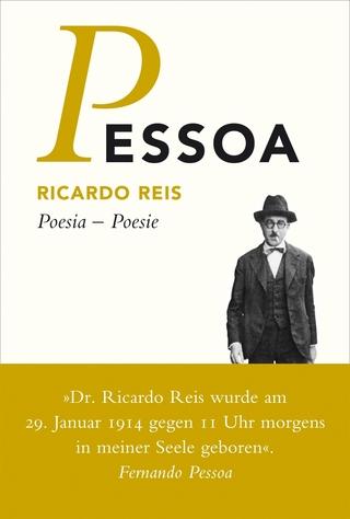 Poesia - Poesie - Fernando Pessoa; Ricardo Reis; Inés Koebel