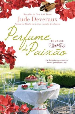 Perfume da Paixão - Jude Deveraux