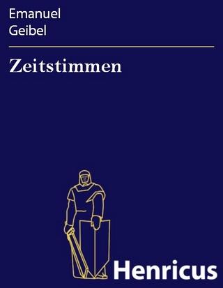 Zeitstimmen - Emanuel Geibel
