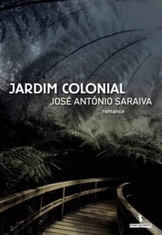 Jardim Colonial - José António Saraiva