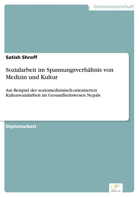 eBook: Sozialarbeit im Spannungsverhältnis von Medizin und… von ...