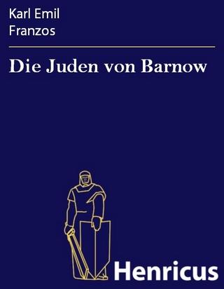 Die Juden von Barnow - Karl Emil Franzos