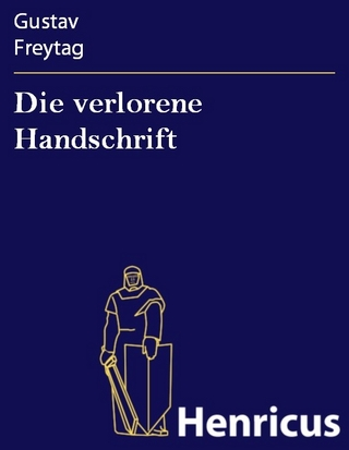Die verlorene Handschrift - Gustav Freytag