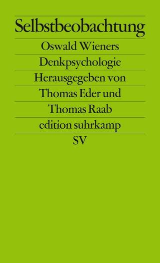 Selbstbeobachtung - Thomas Eder; Thomas Raab