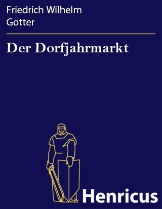 Der Dorfjahrmarkt - Friedrich Wilhelm Gotter