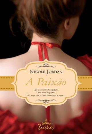 A Paixão - Nicole Jordan