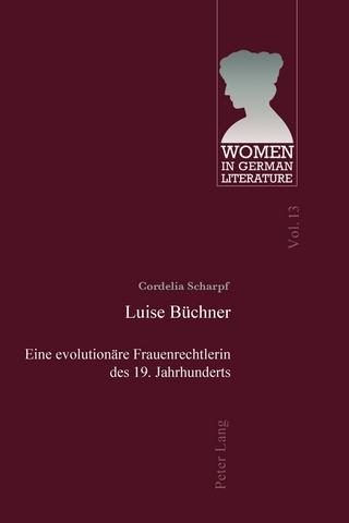 Luise Büchner - Cordelia Scharpf