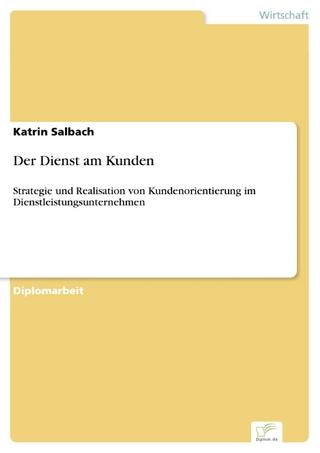 Der Dienst am Kunden - Katrin Salbach