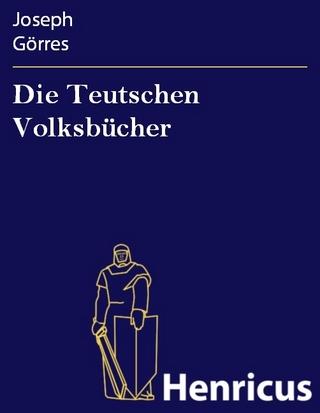Die Teutschen Volksbücher - Joseph Görres