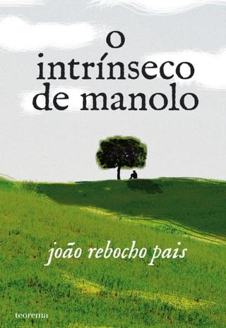 O Intrínseco de Manolo - João Rebocho Pais
