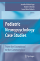 Pediatric Neuropsychology Case Studies
