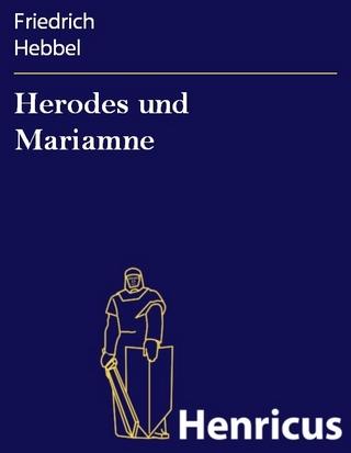 Herodes und Mariamne - Friedrich Hebbel