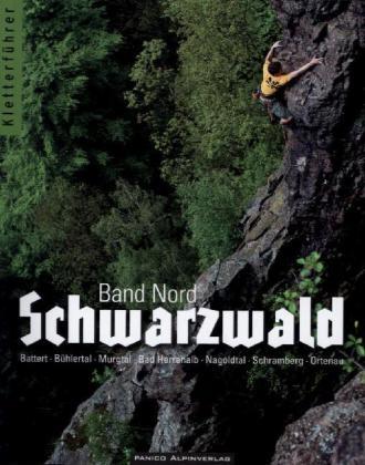 Kletterfuhrer Schwarzwald Isbn 978 3 95611 004 7 Buch Online Kaufen Lehmanns De
