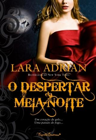 O Despertar da Meia-Noite - Lara Adrian