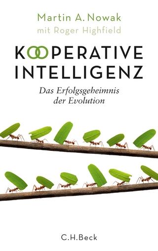 Kooperative Intelligenz - Martin A. Nowak; Roger Highfield