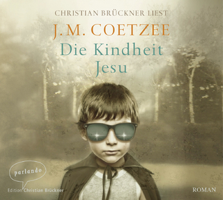 Die Kindheit Jesu - J.M. Coetzee; Christian Brückner