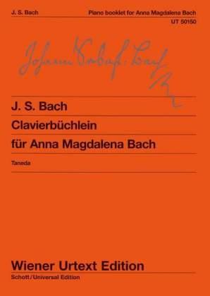 Clavierbüchlein der Anna Magdalena Bach - Johann Sebastian Bach; Christian Petzold; Naoyuki Taneda