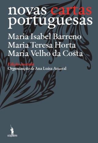 Novas Cartas Portuguesas - Edição Anotada - Maria Isabel Barreno; Maria Teresa Horta; Maria Velho da Costa