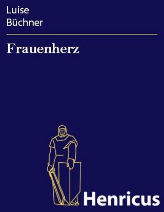 Frauenherz - Luise Büchner
