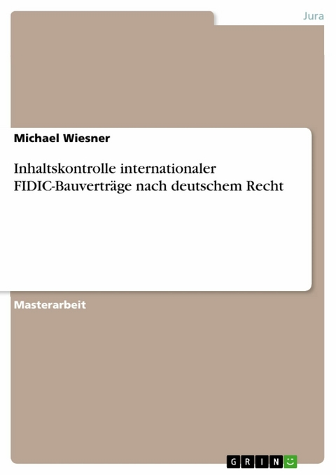 Ebook Inhaltskontrolle Internationaler Fidic Bauverträge Von