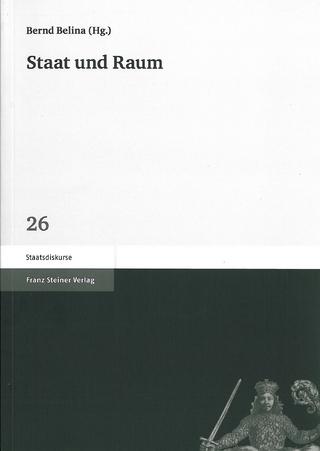 Staat und Raum - Bernd Belina