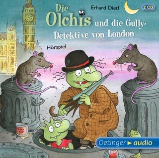 Die Olchis und die Gully-Detektive von London - Robert Missler; Eva Michaelis; Stephanie Kirchberger; Dagmar Dreke; Wolf Frass; Erhard Dietl