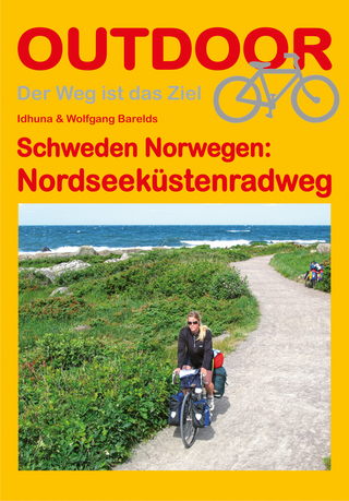 Schweden Norwegen: Nordseeküstenradweg - Idhuna Barelds; Wolfgang Barelds