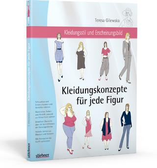 Kleidungskonzepte für jede Figur - Teresa Gilewska