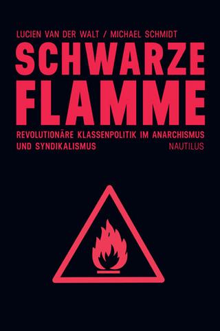 Schwarze Flamme - Lucien Van Der Walt; Schmidt Michael