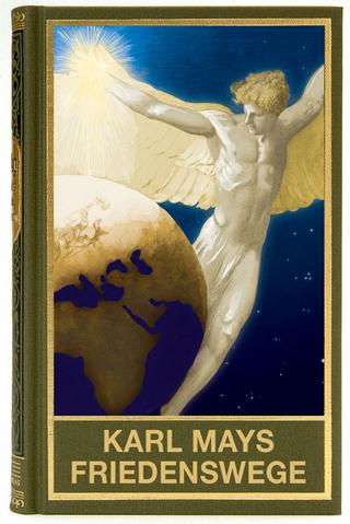 Karl Mays Friedenswege - Holger Kuße
