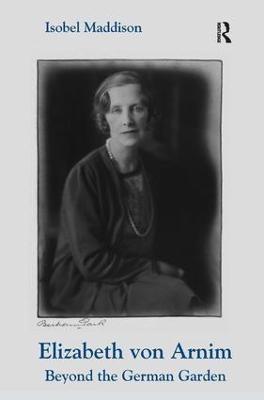 Elizabeth von Arnim - Isobel Maddison