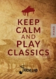 Keep Calm and Play Classic