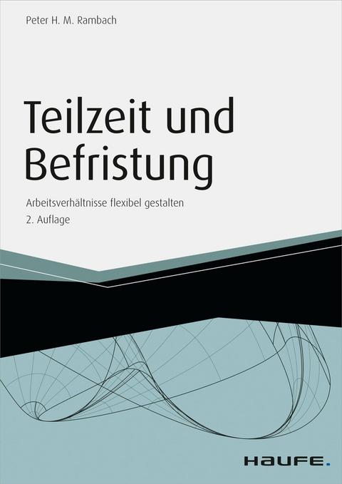 Ebook Teilzeit Und Befristung Von Peter Hm Rambach Isbn 978 3