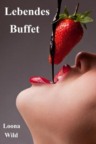 Lebendes Buffet - Loona Wild